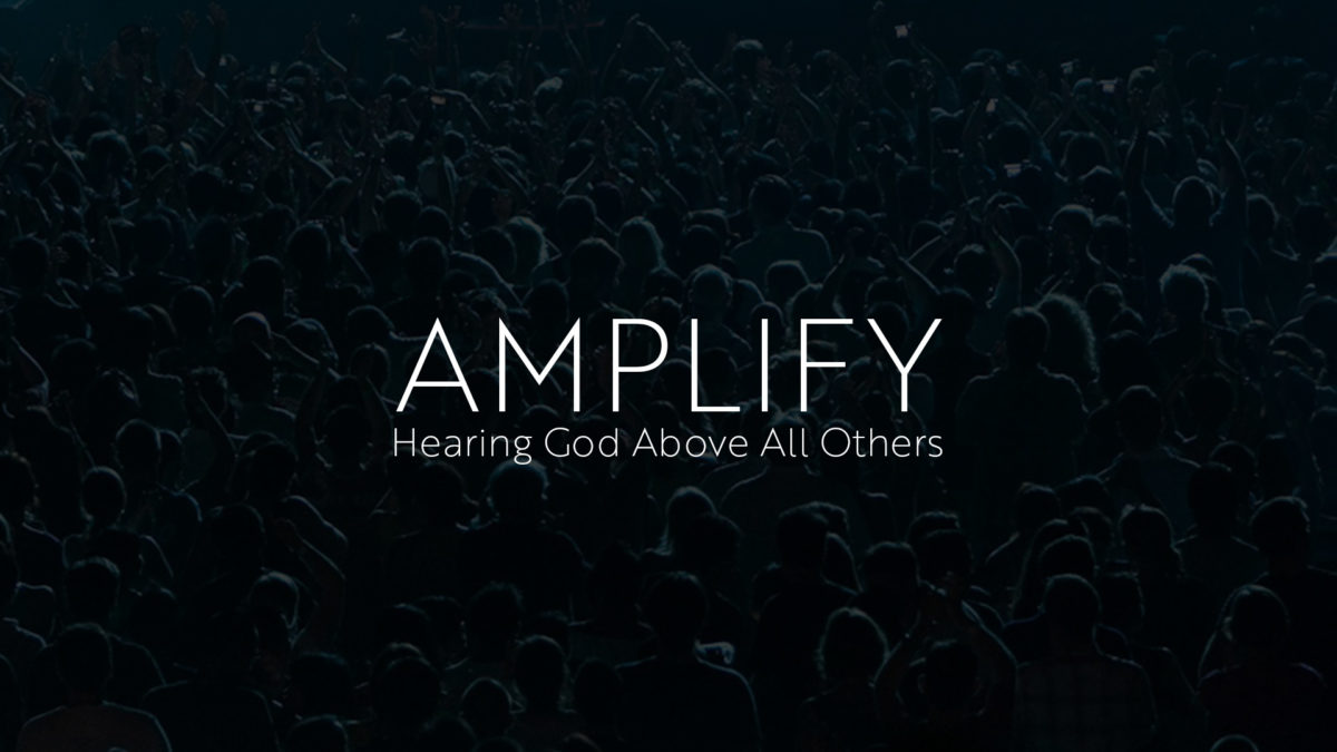 AMPLIFY – Prayer and Fasting